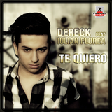 Te Quiero by Dereck Feat Iulian Florea mp3 download
