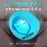 Shewing Life by Desmonduke mp3 download