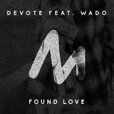 Found Love by Devote feat. Wado mp3 download