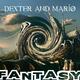 Dexter & Mario Fantasy