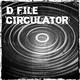 D file Circulator