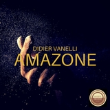 Amazone by Didier Vanelli mp3 download