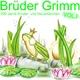 Die Grimms Brüder Grimm, 200 Jahre Kinder Und Hausmärchen Vol.1