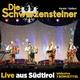 Die Schwarzensteiner Live aus Südtirol