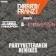 Dirrrty Franz Band Meets Stormtrooper & Minupren Partyveteranen (Remixes)