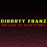 The King of Rave 'n' Roll by Dirrrty Franz mp3 download