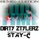 Dirty Ztylerz feat. Stay-C Good Time