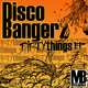 Disco Bangerz  Dirty Things