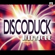 Discoduck Miracle