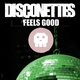 Disconettes Feels Good
