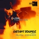 Distant Soundz Featuring Alan Connor Close Your Eyes