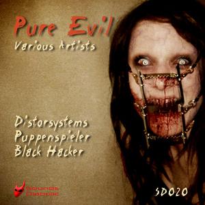 Distorsystems, Puppenspieler, Black Hacker - Pure Evil (Sounds Diabolic)