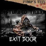 Exit Doors by Disturbed Traxx mp3 download