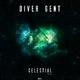 Diver Gent Celestial, Pt. 3