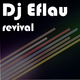 Dj E-Flau! Revival