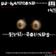 Dj Hammond  Evil Sounds