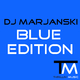 Dj Marjanski Blue Edition