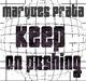 Dj Marques Prata Keep On Pushing