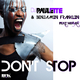 Dj Paulette & Benjamin Franklin Feat Megan Dont Stop