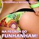 Dj Prodigio Feat Wagner Freitas Na Pegada do Funhanham