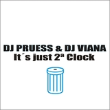 It's Just 2 O'Clock by Dj Pruess & Dj Viana mp3 download