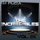 Dj Puga The Incredibles Remixes Vol.01