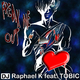 Dj Raphael K Ft Tobic Freak Me Out
