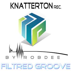 Dj Robdee - Filtred Groove (KnatterTon)