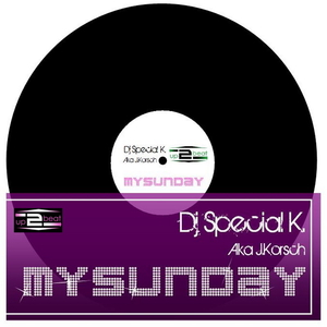 Dj Special K. a.k.a J.Korsch - My Sunday (up2beat)