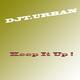 DjT.Urban keep it up