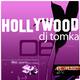 Dj Tomka Hollywood