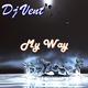 Dj Vent My Way