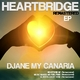Djane My Canaria Heartbridge(Remastered)