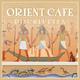 Djschluetex - Orient Cafe