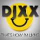 Djxx That's How I'm Living