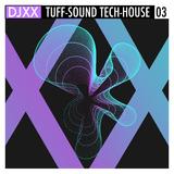 Tuff-Sound Tech-House 03 by Djxx mp3 download