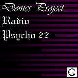 Radio Psycho 22 by Domes Project mp3 download