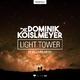 Dominik Koislmeyer feat. Jabbabird Light Tower(Remixes)