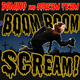 Domino & Scream Team Boom Boom Scream