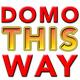 Domo This Way