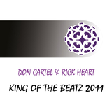 King of the Beatz 2011 by Don Cartel & Rick Heart mp3 download