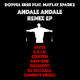 Doppia erre feat. Maylay Sparks Andale Andale Remix EP
