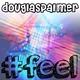 Douglas Palmer #Feel