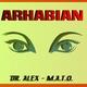Dr. Alex & M.A.T.O. Arhabian