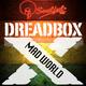 Dreadboxx Mad World