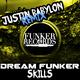 Dream Funker Skills(Justin Babylon Remix)