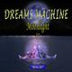Dreams Machine - Moonlight