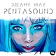 Dreamy Way Pentasound