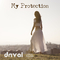 My Protection by Drival mp3 downloads