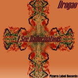 I See Hallucinations by Drogao mp3 download